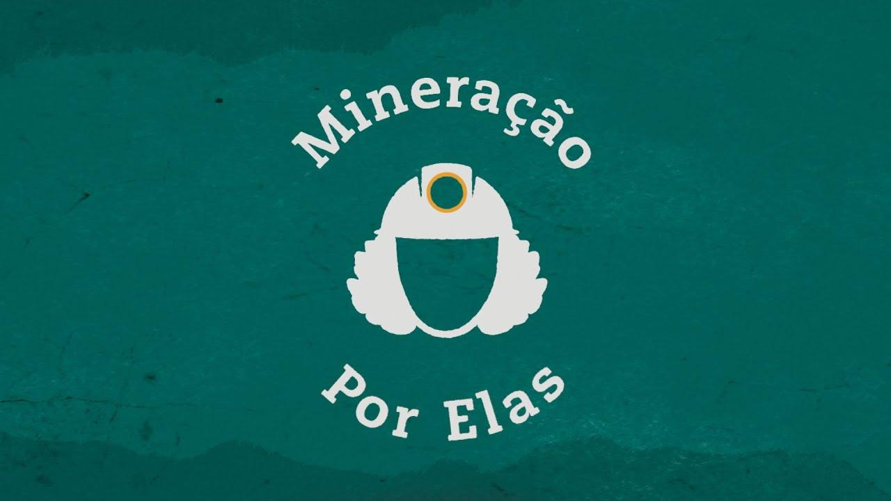 #MineraçãoporElas –  Episódio 1: Mulheres no Maranhão