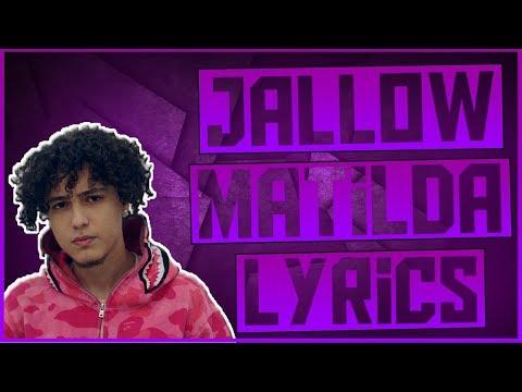 Jallow - Matilda (lyrics)