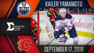 Kailer Yamamoto | 2G 1A vs Calgary | Sep. 17, 2018