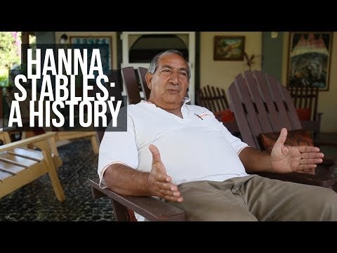 History of Hanna Stables and Nabitunich Eco Lodge in Belize