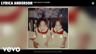 Lyrica Anderson - Macaulay Culkin (Audio)