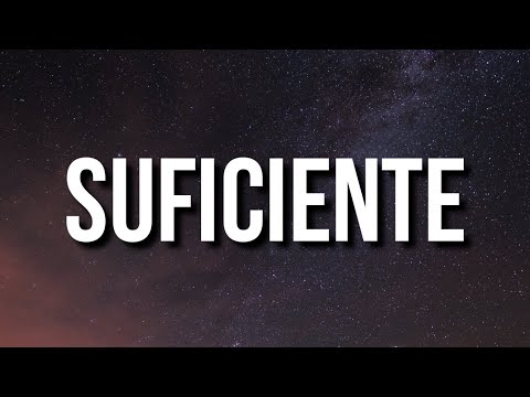 J.I. - Suficiente (Lyrics)