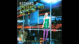 Richard X feat.Deborah Evans - Walk On By
