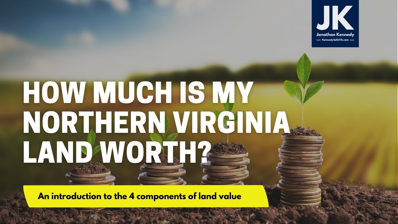 How much is my Northern Virginia land worth?