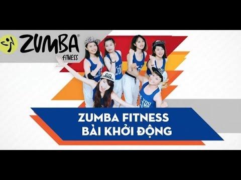 Zumba Fitness: Hướng dẫn bài nhảy khởi động - Feel this moment