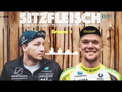Florian Kraschitzer und Christoph Strasser: Sitzfleisch Podcast - Episode 1