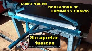 Manual sheet bending machine. Como hacer una dobladora de laminas sin apretar tuercas