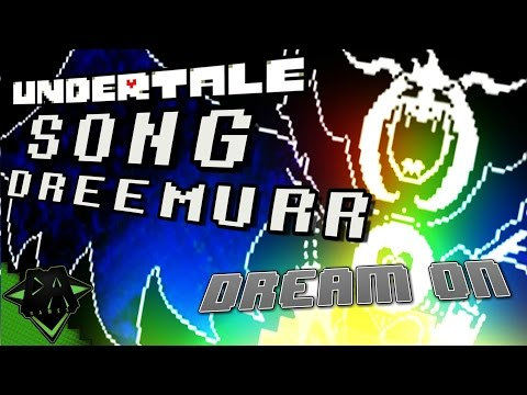UNDERTALE SONG (DREAM ON) LYRIC VIDEO - DAGames