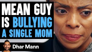 Download Bully Laughs At Single Mom Then Learns Shocking Truth | Dhar Mann