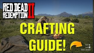 Red Dead Redemption 2 How To Craft Ultimate Guide! Red Dead 2 Crafting Guide!