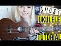 Ghost - Halsey | EASY UKULELE TUTORIAL