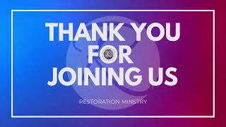 Restoration Ministry - October 18, 2020,  Sunday 6:00PM With Pastor Jon Chano