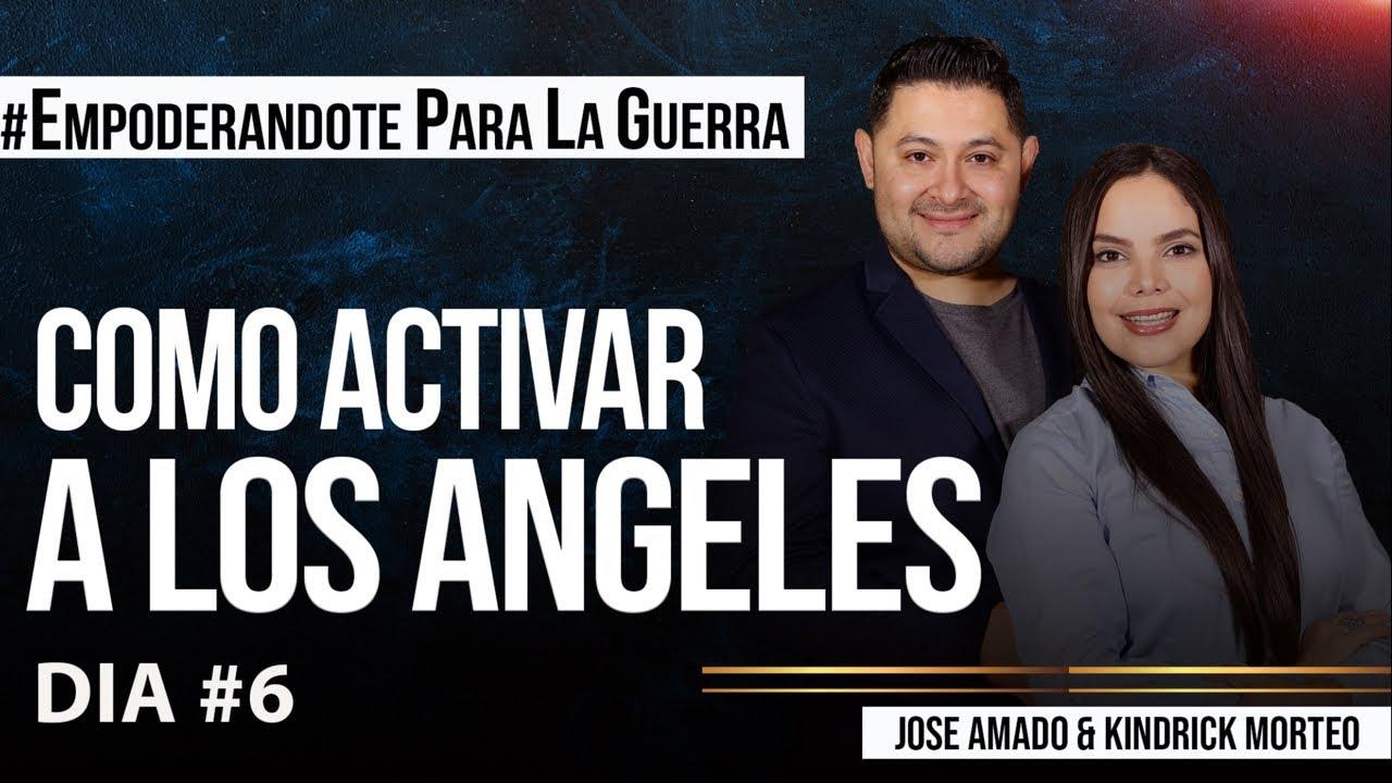COMO ACTIVAR A LOS ANGELES - José Amado Morteo