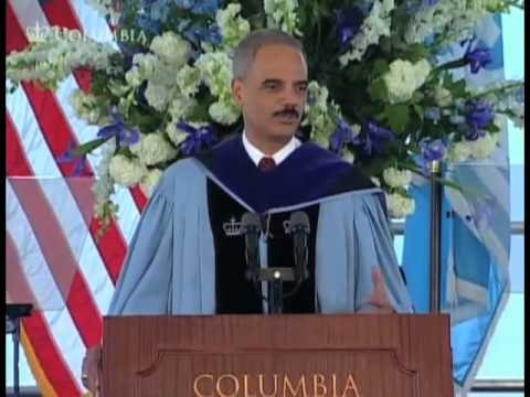 Eric Holder, Columbia Law School Speaker, Columbia Commencement 2010