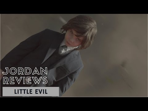 Jordan reviews LITTLE EVIL