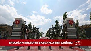 Cumhurbaşkanı Erdoğan Belediye Başkanlarını Külliye'ye Çağırdı
