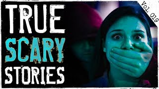 Kidnapped & Catfish Stalkers | 10 True Scary Horror Stories From Reddit (Vol. 19)