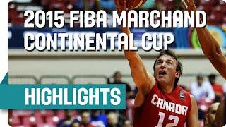 Brazil v Canada - Highlights - 2015 FIBA Marchand Continental Cup