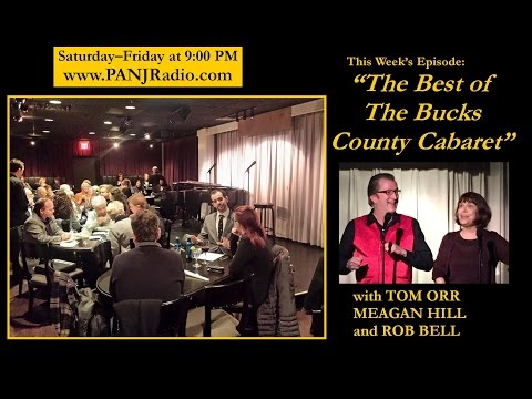 The Bucks County Cabaret Radio Show - Episode 3  - 8/13/2016