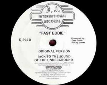 Fast Eddie - Jack To The Sound Of The Underground [1988]