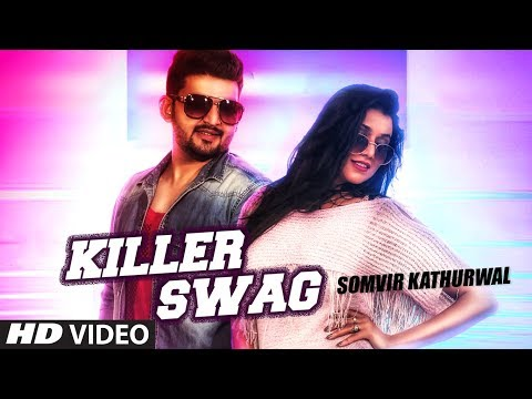 """Killer Swag"" Latest Haryanvi Video Song   Somvir Kathurwal   Feat. Kapil Kathurwal, Sweta Chuhan"