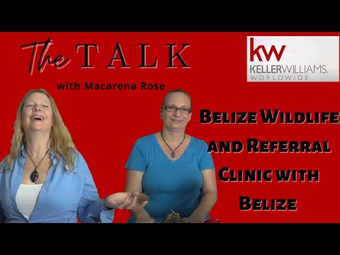 Belize Wildlife & Referral Clinic w/Belize Talk Radio host Macarena Rose - Part II
