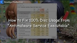 How to Solve 100% Disk Usage Antimalware Service Executable no Windows 10/8.1/8