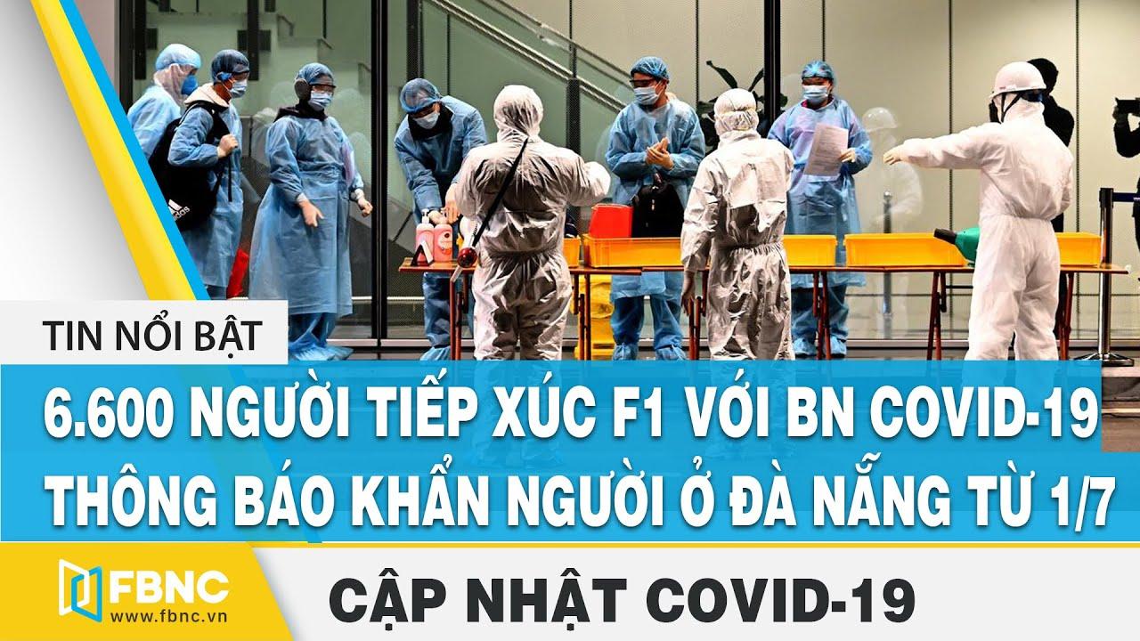 Tin tức dịch Covid-19 mới nhất ngày 31 tháng 7,2020 | Tổng hợp tin virus Corona hôm nay | FBNC