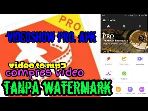 download Videoshow pro apk - tanpa watermark, video to mp3