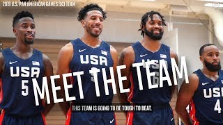 MEET THE 2019 U.S. MEN'S PAN AM GAMES 3X3 TEAM