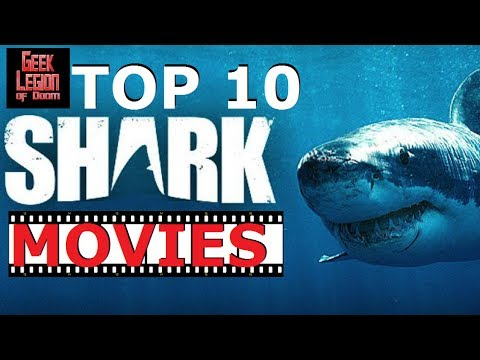 TOP 10 SHARK MOVIES – Films to keep you out of the water