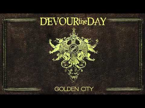 Devour The Day - Golden City (audio)