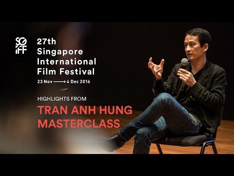 Tran Anh Hung Masterclass Highlights  SGIFF 2016