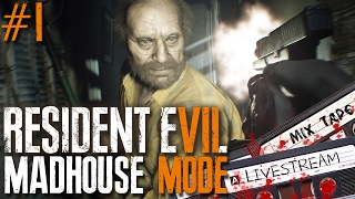 Resident Evil 7: Biohazard LIVE - First time playing on MADHOUSE Difficulty! (Part 1/2)