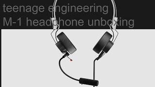 TEENAGE ENGINEERING M-1 _ personal monitor headphones unboxing
