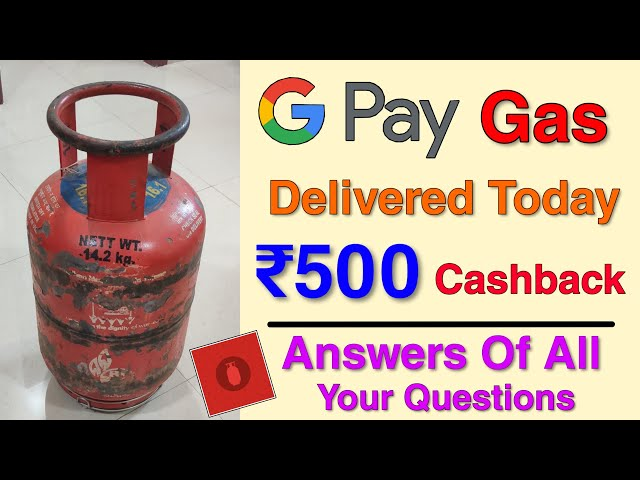 Finally They Delivered My Gas Cylinder   Book HP/Bharat Gas Using GooglePay & Earn Up To ₹500 Back
