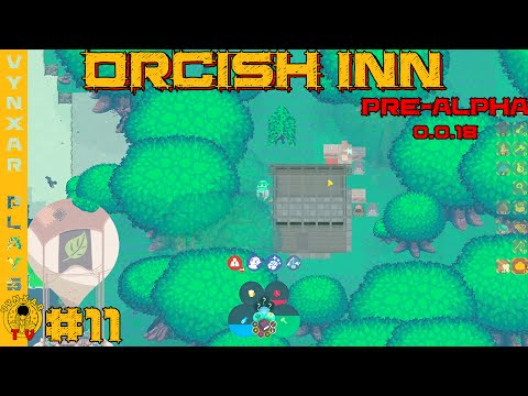 Orcish Inn - pre-alpha 0.0.18 - early Survival and Huge content update