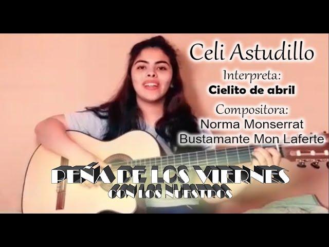 """Celi Astudillo -  """"Cielito de abril"""""""