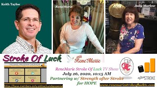 Partnering w/ Strength after Stroke for HOPE ~ ReneMarie Stroke Of Luck TV July 26, 2020, 10:15 AM