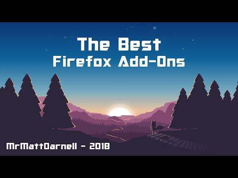 The Best Firefox Quantum Add-Ons!
