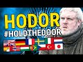Hodor Hold the Door in 13 Languages Game of Thrones Season 6 Episode 5 The Door