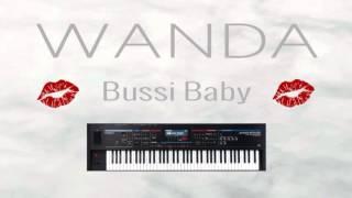 Bussi Baby - Wanda / Midimike72