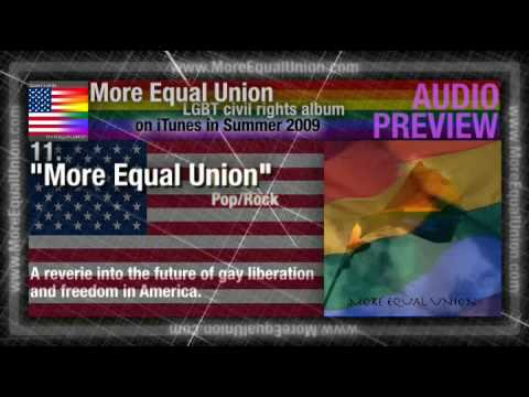 """11 """"More Equal Union"""" (More Equal Union) - LGBT Civil Rights"""