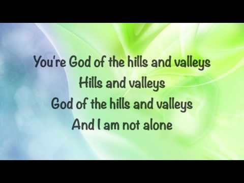 Tauren Wells  Hills and Valleys  with lyrics 2016