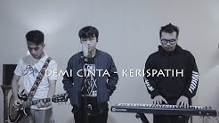 Demi Cinta -Kerispatih (Cover By Sammy ft. Yosesmusic, JejeVFT)  - Durasi: 6:05.