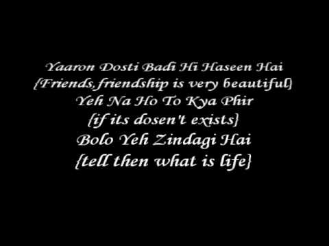 Yaroon Dosti K.K - lyrics with English Translation Full Song *HQ*