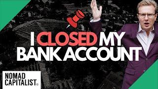Why I Closed mỳ Liechtenstein Bank Account