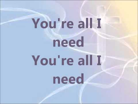 Bethany Dillon All I Need Lyrics