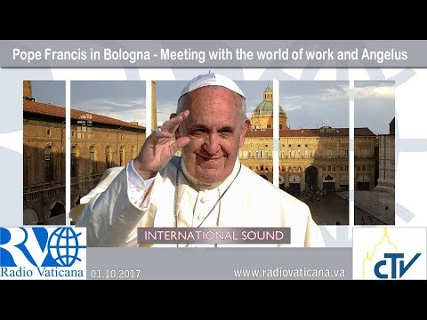 2017.10.01 - Pope Francis in Bologna - Meeting with the world of work and Angelus
