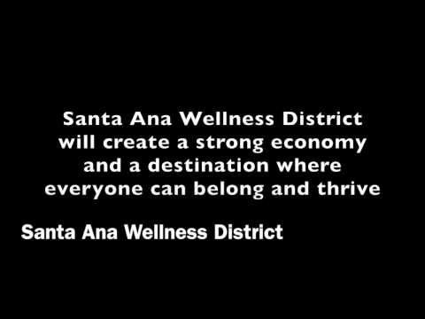 Santa Ana Wellness District